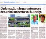Diplomação não garante posse de Cunha; Roberto vai à Justiça